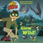 Glow Wild! (Wild Kratts) (Pictureback(R)) Cover Image