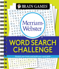 Brain Games - Merriam-Webster Word Search Challenge: Stretch Your Brain and Build Your Word Skills Cover Image