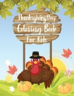 Thanksgiving Day Coloring Book for Kids: Lots of Fun with Coloring Turkeys Cover Image