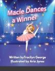 Macie Dances a Winner Cover Image