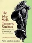 The New Well Tempered Sentence: A Punctuation Handbook for the Innocent, the Eager, and the Doomed Cover Image