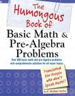 The Humongous Book of Basic Math and Pre-Algebra Problems (Humongous Books) Cover Image