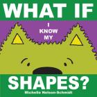 What if I Know My Shapes? Cover Image