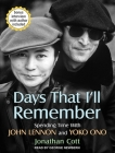 Days That I'll Remember: Spending Time with John Lennon and Yoko Ono Cover Image