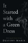 It Started with a Green Dress: Overcoming Sexual Stigma Cover Image
