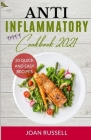 Anti-Inflammatory Diet Cookbook 2021: 20 Quick and Easy Recipes Cover Image