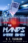 The Hands We're Given Cover Image