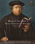 Martin Luther's Basic Theological Writings Cover Image