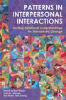 Patterns in Interpersonal Interactions: Inviting Relational Understandings for Therapeutic Change Cover Image