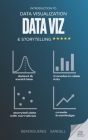Introduction to Data Visualization & Storytelling: A Guide For The Data Scientist Cover Image