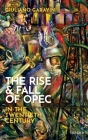 The Rise and Fall of OPEC in the Twentieth Century Cover Image