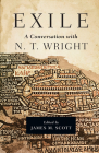 Exile: A Conversation with N. T. Wright Cover Image