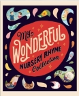 My Wonderful Nursery Rhyme Collection Cover Image