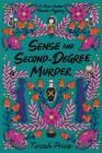 Sense and Second-Degree Murder (Jane Austen Murder Mysteries #2) Cover Image