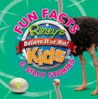 Ripley's Fun Facts & Silly Stories 6 Cover Image