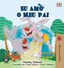 Eu Amo o Meu Pai: I Love My Dad (Portuguese - Portugal edition) Cover Image