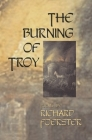 The Burning of Troy (American Poets Continuum #100) Cover Image