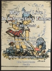 May You Live In Interesting Times: A New World: Archive of Family Photographs and Documents Circa 1949 to 1960 Cover Image