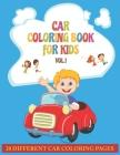 Car Coloring Book For Kids: Activity books for preschooler - Car coloring book for Boys, Girls, Fun, Car coloring book for kids ages 2, 2-4,4-8) ( Cover Image