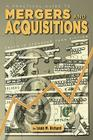 A Practical Guide to Mergers & Acquisitions: Truth Is Stranger Than Fiction Cover Image