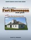 Fort Stevenson State Park: Includes Indian Hills State Recreation Area Cover Image