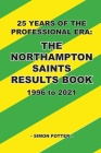 The Northampton Saints Results Book Cover Image