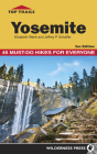 Top Trails: Yosemite: 45 Must-Do Hikes for Everyone Cover Image