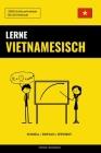 Lerne Vietnamesisch - Schnell / Einfach / Effizient: 2000 Schlüsselvokabel Cover Image
