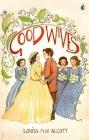 Good Wives (Little Women Series,Virago Modern Classics) Cover Image