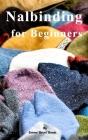 Nalbinding for Beginners Cover Image