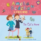 Amelia Bedelia & Friends #2: Amelia Bedelia & Friends the Cat's Meow Una Cover Image