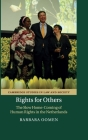 Rights for Others: The Slow Home-Coming of Human Rights in the Netherlands (Cambridge Studies in Law and Society) Cover Image