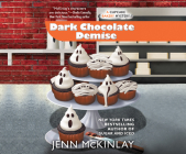Dark Chocolate Demise (Cupcake Bakery Mysteries #7) Cover Image