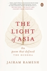 The Light of Asia: The Poem that Defined The Buddha Cover Image
