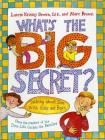 What's the Big Secret?: Talking about Sex with Girls and Boys Cover Image