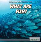 What Are Fish? (Let's Find Out!) Cover Image