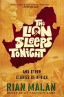 The Lion Sleeps Tonight: And Other Stories of Africa Cover Image