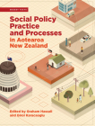 Social Policy Practice and Processes in Aotearoa New Zealand Cover Image