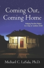 Coming Out, Coming Home: Helping Families Adjust to a Gay or Lesbian Child Cover Image