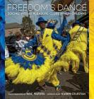 Freedom's Dance: Social Aid and Pleasure Clubs in New Orleans Cover Image