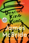 Deacon King Kong: A Novel Cover Image