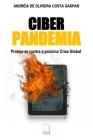 Ciber Pandemia: Proteja-se contra a próxima Crise Global Cover Image