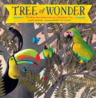 Tree of Wonder: The Many Marvelous Lives of a Rainforest Tree Cover Image