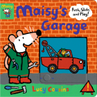 Maisy's Garage: Push, Slide, and Play! Cover Image