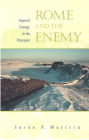 Rome and the Enemy: Imperial Strategy in the Principate Cover Image