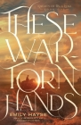 These War-Torn Hands Cover Image