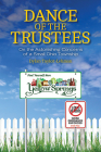 Dance of the Trustees: On the Astonishing Concerns of a Small Ohio Township Cover Image