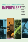 Who Can Afford to Improvise?: James Baldwin and Black Music, the Lyric and the Listeners Cover Image