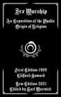Sex Worship: An Exposition of the Phallic Origin of Religion Cover Image