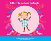Billie y la burbuja brillante: Distanciamiento social para niños Cover Image